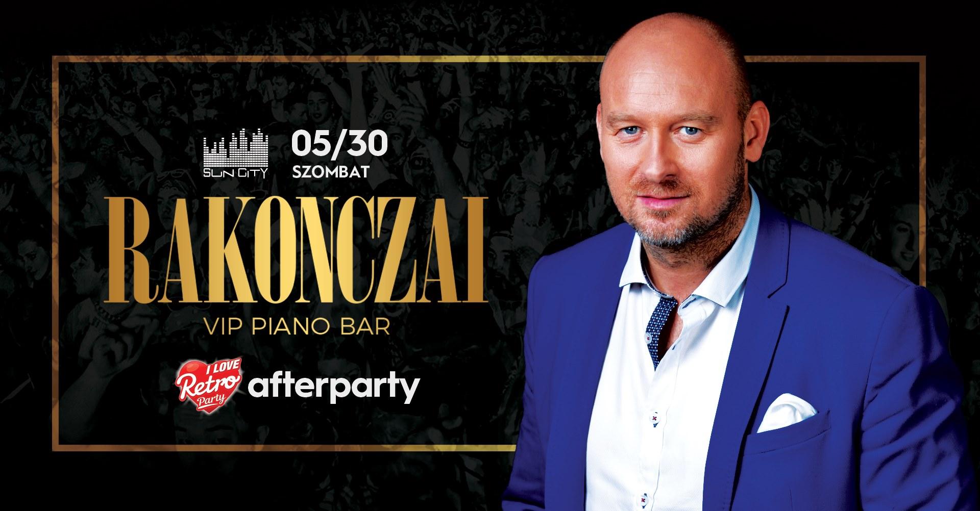 Rakonczai VIP Piano Bar • 05.30. • SunCity Balatonfüred
